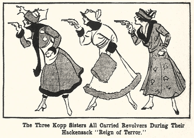 Three Kopp Sisters with Revolvers