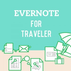 Evernote for Travelers