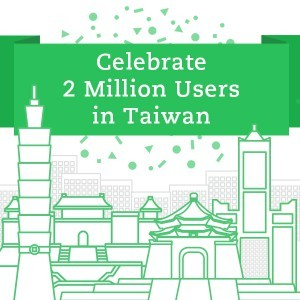 Celebrate 2 Million Users in Taiwan