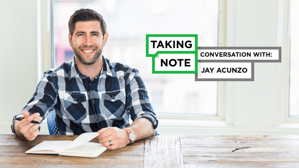 Taking Note Podcast with Guest Jay Acunzo