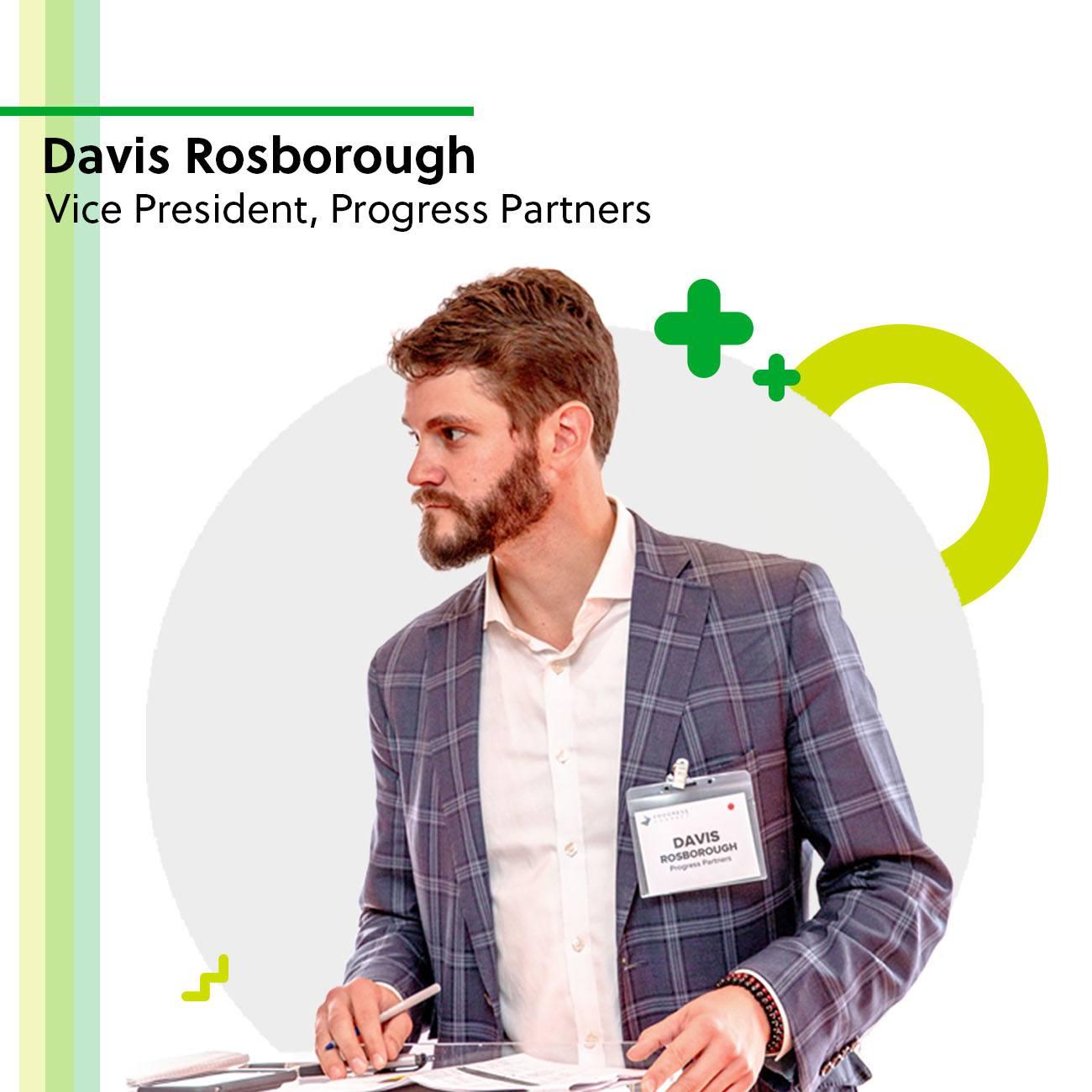 Davis Rosborough, Vice President of Progress Partners